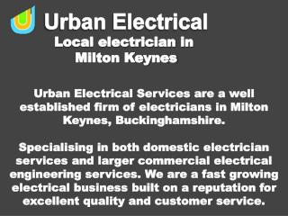 Looking for electricians in Milton Keynes and Buckinghamshir