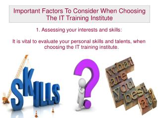 Important Factors To Consider When Choosing The IT Training