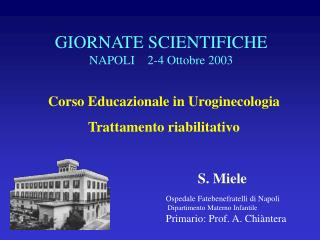Corso Educazionale in Uroginecologia  Trattamento riabilitativo