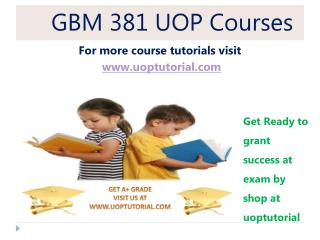 GBM 381 UOP TUTORIAL / Uoptutorial