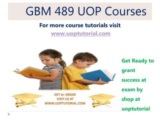 GBM 489 UOP TUTORIAL / Uoptutorial