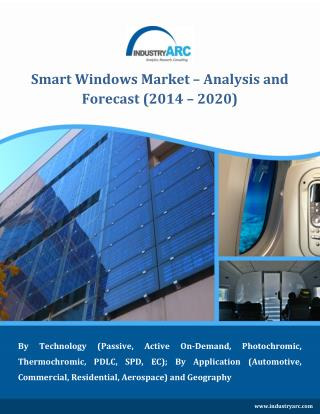 Smart Windows market to reach $5814 million by 2020
