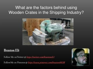 What was the function of wooden crates in earlier years