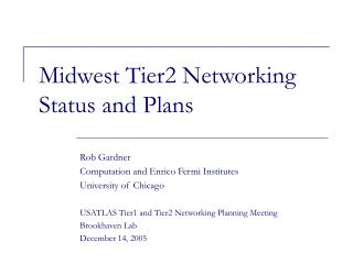 Midwest Tier2 Networking Status and Plans