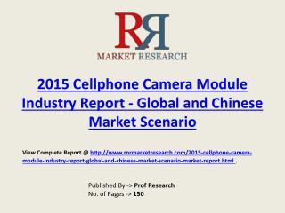 Cellphone Camera Module Market 2020 Forecasts Company Profil