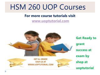 HSM 260 UOP Tutorial/ Uoptutorial