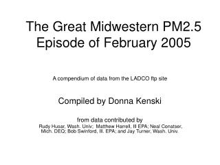 The Great Midwestern PM2.5 Episode of February 2005