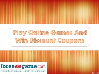 Play FREE Online Games to Win Coupons