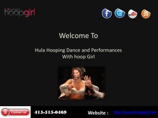 Huka Hooping- Hoop Girl