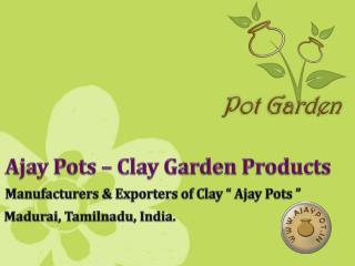 Ajay Exim - Clay Garden Pots