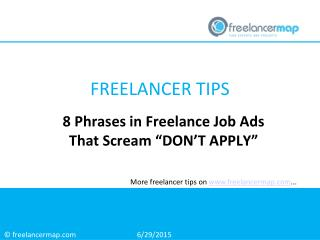 "8 Phrases in Freelance Job Ads that Sream ""Don´t Apply"""