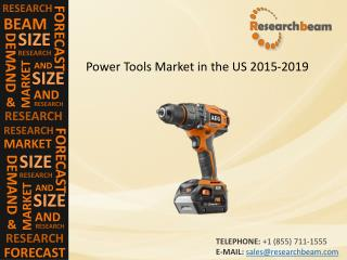 Discussion on the Power Tools Market in the US