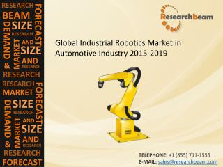 Global Industrial Robotics Market in Automotive Industry