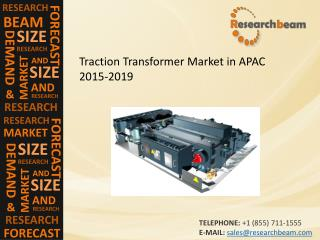 Traction Transformer Market in APAC 2015-2019