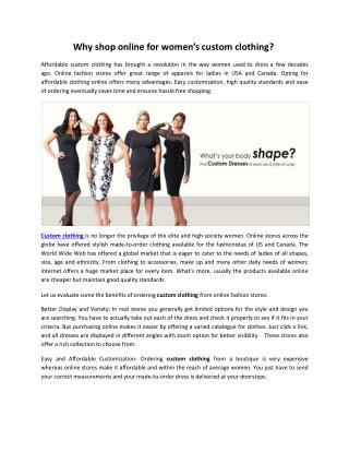 Why shop online for women�s custom clothing?