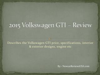 2015 Volkswagen GTI – Review | NewCarReviewsUSA