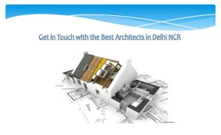 Best Architects in Delhi NCR, Interior Designers