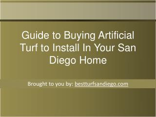 Guide to Buying Artificial Turf to Install In Your San Diego