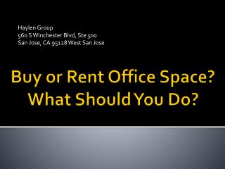Buy or Rent Office Space? What Should You Do?