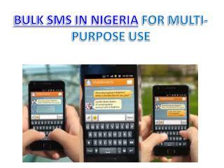 BULK SMS IN NIGERIA FOR MULTI-PURPOSE USE