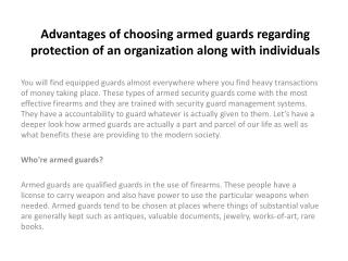 Advantages of choosing armed guards regarding protection of