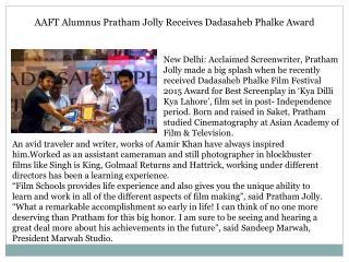 AAFT Alumnus Pratham Jolly Receives Dadasaheb Phalke Award