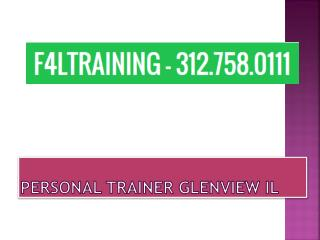 Look Fitter with Personal Trainer Glenview IL