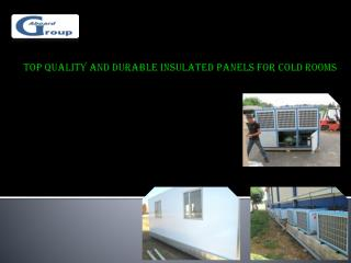 Top Quality and Durable Insulated Panels for Cold Rooms