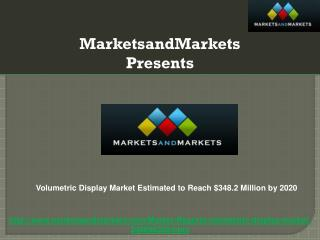 Volumetric Display Market by Component (Projector, Motor & P