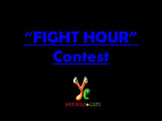 YePaisa | Android App | Game Contest | Fight Hour Contest |