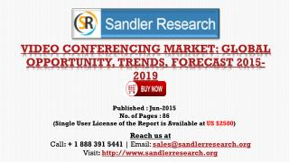 Global Video Conferencing Market Growth to 2019 Forecasts an