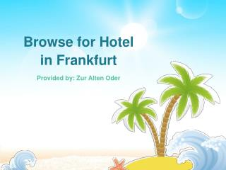 Browse for Hotel in Frankfurt