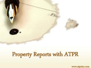 Property Reports Service with ATPR