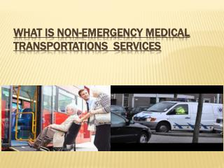 what is non emergency transportation