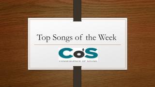 Top Songs of the Week