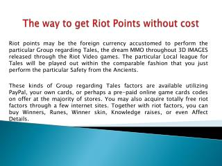 The way to get Riot Points without cost