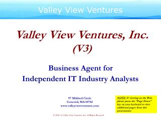 Valley View Ventures, Inc.  V3