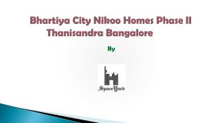 Bhartiya city Nikoo homes phase 2