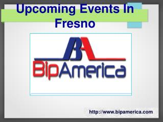 Upcoming Events In Fresno