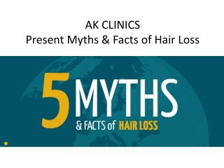 5 Myths and Facts of Hair Loss