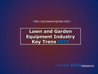 Forward look: 2015 regulatory outlook on Lawn and Garden Equ