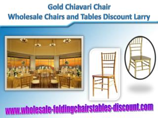 Gold Chiavari Chair - Wholesale Chairs and Tables Discount L