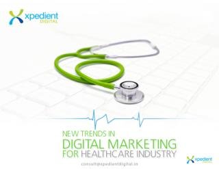 New Trends in Digital Marketing for Healthcare Industry