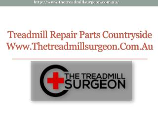 Treadmill Repair Parts Countryside - www.thetreadmillsurgeon.com.au