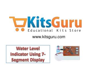Water Level Indicator Using 7- Segment Display Projects