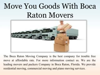 Move You Goods With Boca Raton Movers