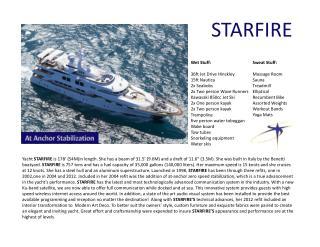 Charter a Luxury Yacht - STARFIRE!