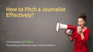 How to Pitch a Journalist Effectively