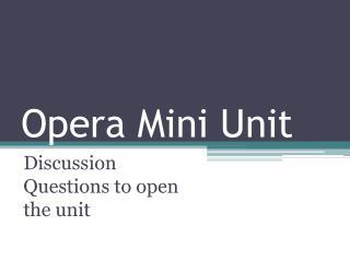 Opera Mini Unit