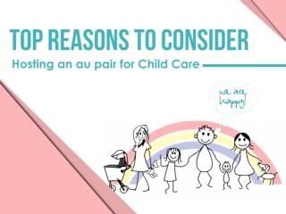 Top Reasons to Consider Hosting an Au Pair for Child Care
